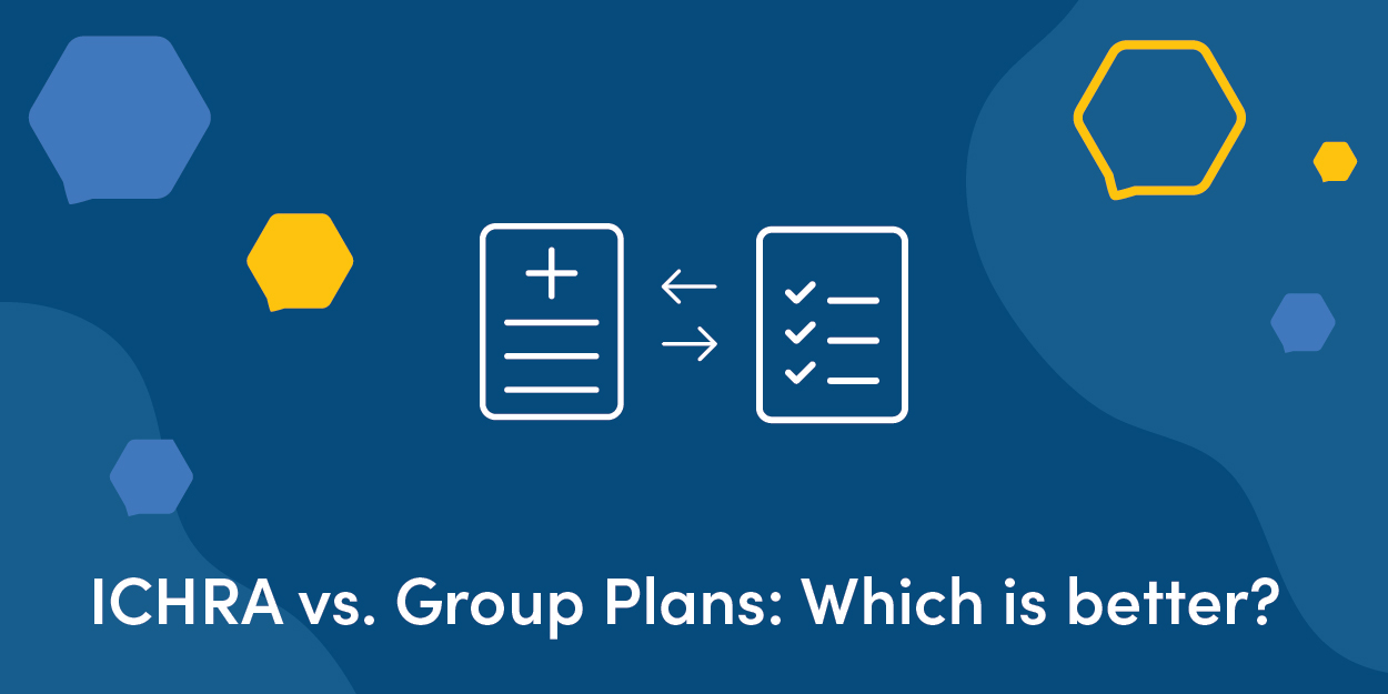 ICHRA vs Group plans: Which is best?